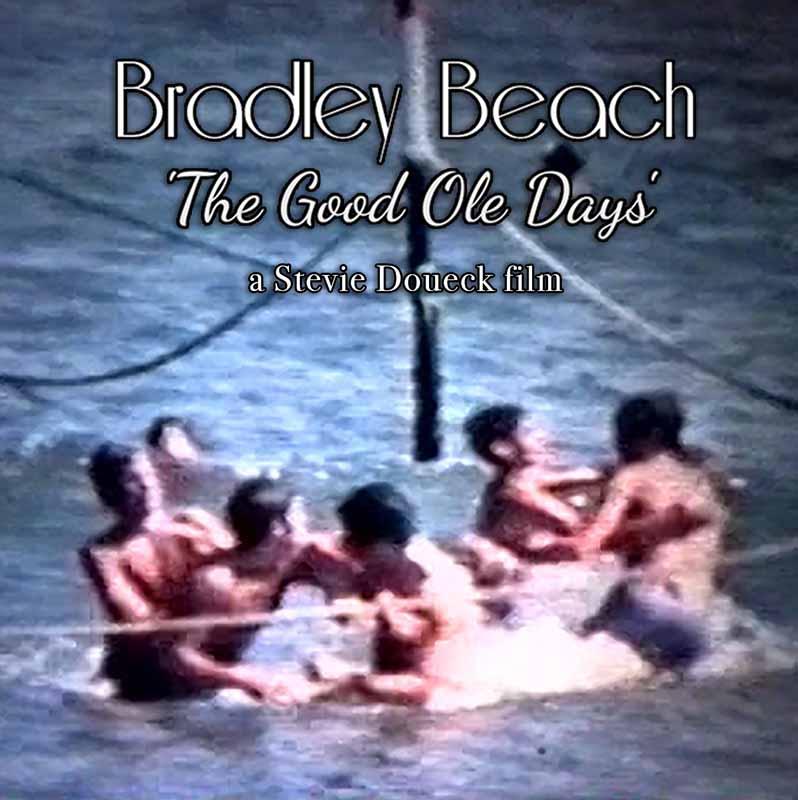 Bradley Beach: The Good Ole Days