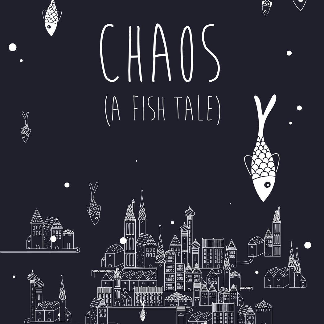 Chaos (A Fish Tale) by Alita Serra